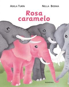 portada rosa caramelo editorial Kalandraka