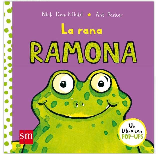 LA RANA RAMONA. editorial SM
