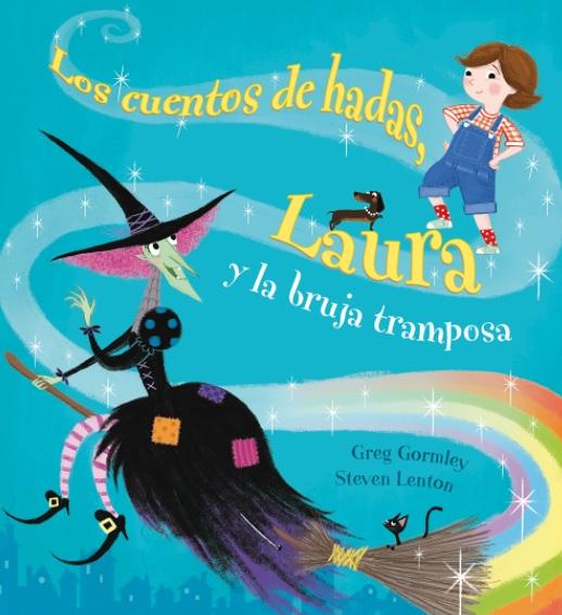 Laura y la bruja tramposa. Editorial Picarona
